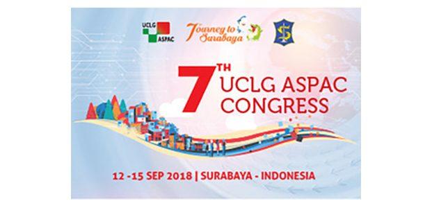 Untuk Kedua Kalinya Surabaya Jadi Tuan Rumah Kongres UCLG ASPAC