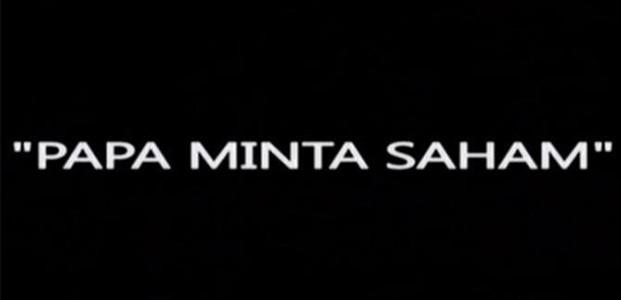 Menunggu Episode Sinetron Papa Minta Saham